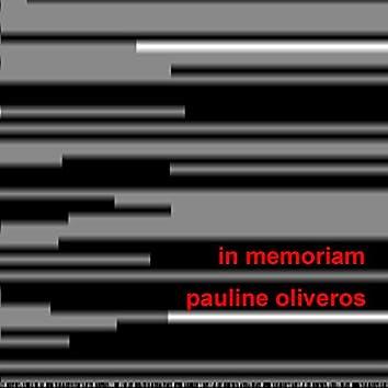 In Memoriam Pauline Oliveros