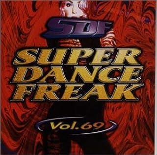 スーパー・ダンス・フリーク(69)