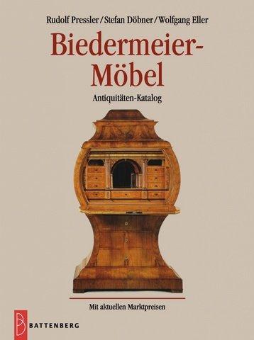 Biedermeier-Möbel: Antiquitäten-Katalog 2001
