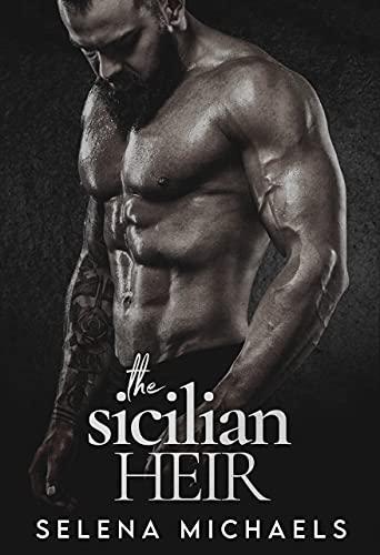 The Sicilian Heir (Picone Crime Family Book 3)