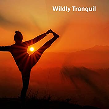 Wildly Tranquil