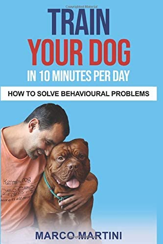 Train your dog in 10 minutes per day How to solve behavioural problems product image
