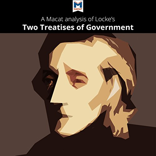 A Macat Analysis of John Locke's Two Treatises of Government audiobook cover art