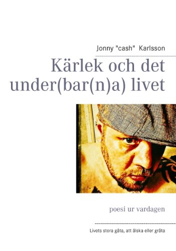 Kärlek och det under(bar(n)a) livet: poesi ur vardagen (Swedish Edition)