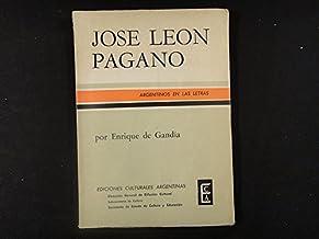 José León Pagano. [Tapa blanda] by GANDIA, Enrique de.-