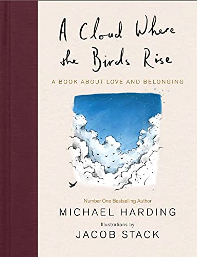 A Cloud Where the Birds Rise: A book about love and belonging (English Edition)