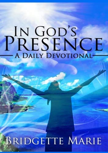 Compare Textbook Prices for In God's Presence: A Daily Devotional  ISBN 9780692673782 by Marie, Bridgette