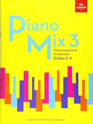 Piano Mix Book 3 (Grades 3-4): Great arrangements for easy piano