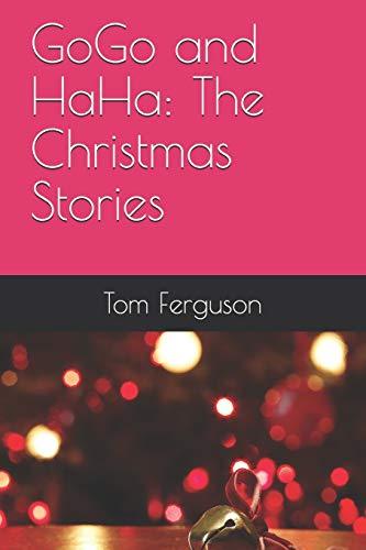 GoGo and HaHa: The Christmas Stories