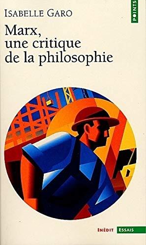 Marx : une critique de la philosophie
