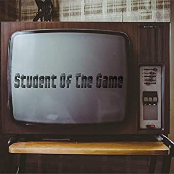 Student of the Game (Mixtape)