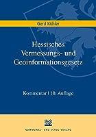 Hessisches Vermessungs- und Geoinformationsgesetz: Kommentar