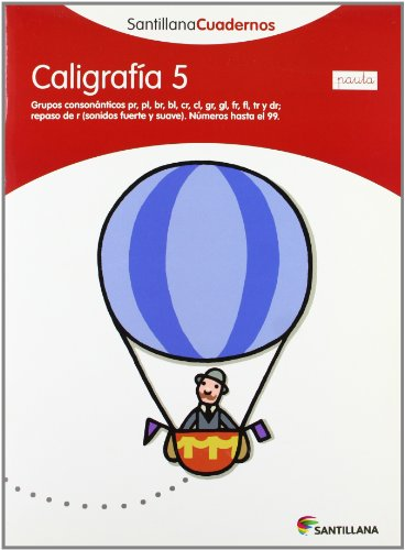 CALIGRAFÍA 5 PAUTA SANTILLANA CUADERNOS - 9788468012131