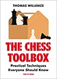 The Chess Toolbox: Practical Techniques Everyone Should Know-Willemze, Thomas