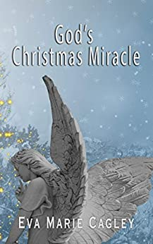 God's Christmas Miracle by [Eva Cagley]