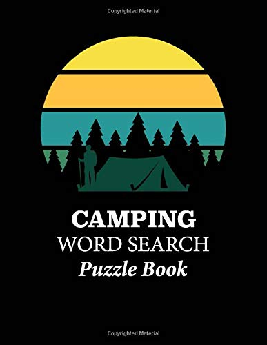 Camping Word Search - Puzzle Book: Word Search Book Large Print - Camping Themed Puzzle Book - Game Book for Teens and Adults Who Love to Camp