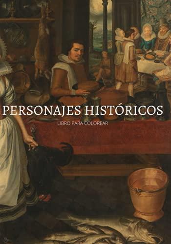 PERSONAJES HISTÓRICOS LIBRO PARA COLOREAR