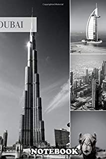 "Notebook: Dubai Black And White , Journal for Writing, College Ruled Size 6"" x 9"", 110 Pages"
