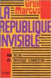La République invisible - Bob Dylan et l'Amérique clandestine de Greil Marcus,Lise Dufaux (Traduction),François Lasquin (Traduction) ( 10 octobre 2001 ) - 10/10/2001