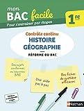 Mon BAC facile Histoire-Géographie 1re - Épreuve de contrôle continu - Réforme du Bac