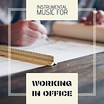 Instrumental Music for Working in Office