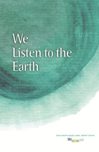 We Listen to the Earth (English Edition)