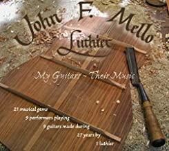 Luthier - My Guitars ~ Their Music