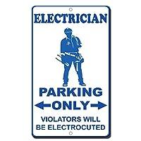 標識警告標識安全標識危険錫標識8「X12」電気工駐車違反者のみ電気切断標識、金属看板警告標識鉄ペンキアート装飾バーカフェガーデン寝室オフィス