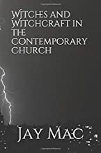 Witches and Witchcraft in the Contemporary Church