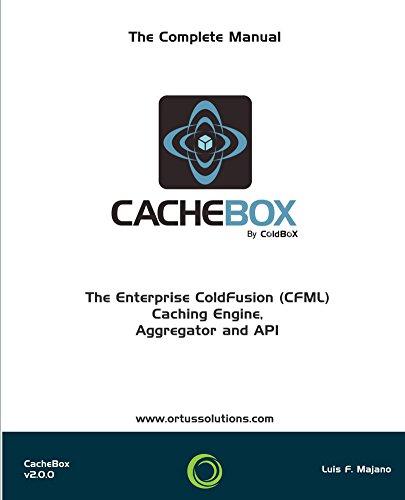 CacheBox : Enterprise ColdFusion (CFML) Caching (English Edition)