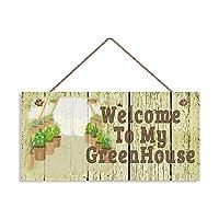 欢迎来到我的温室标志,破旧别致花园标志
