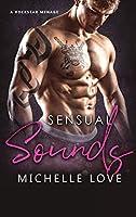 Sensual Sounds: A Rockstar Ménage