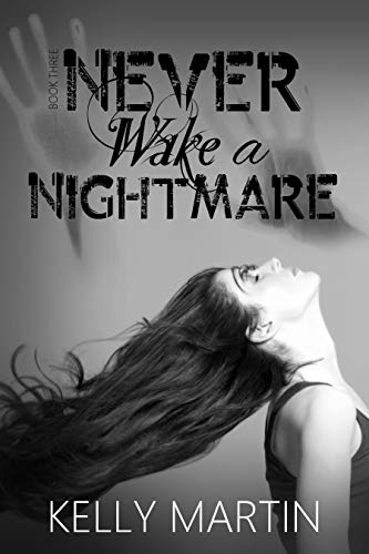 Never Wake A Nightmare (Never Series Book 3)