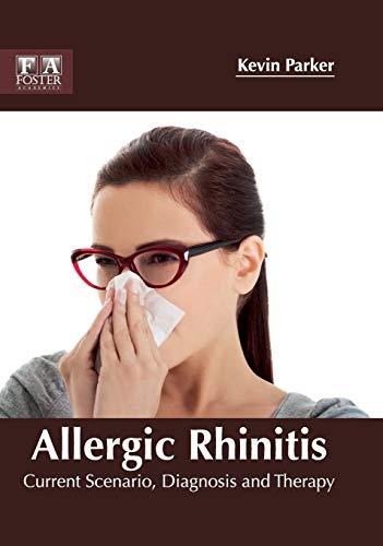 Allergic Rhinitis: Current Scenario, Diagnosis and Therapy