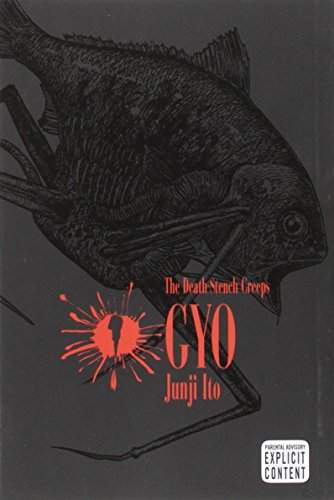 Gyo, Vol. 1: The Death-Stench Creeps (Junji Ito)