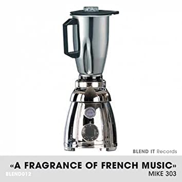 A Fragrance of French Music