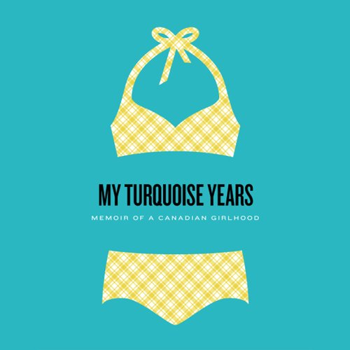 My Turquoise Years audiobook cover art