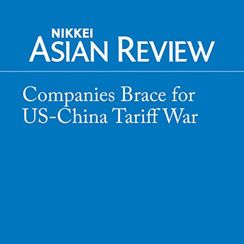 Companies Brace for US-China Tariff War audiobook cover art
