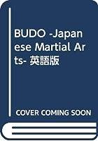 BUDO -Japanese Martial Arts- 英語版