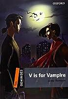 V Is for Vampire Pack (Dominoes, Level Two)
