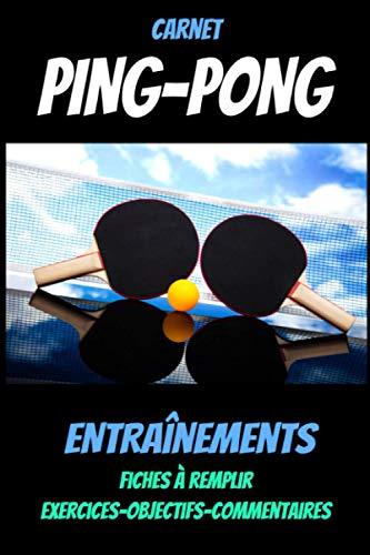 Carnet PING-PONG : carnet d'entraînement tennis...
