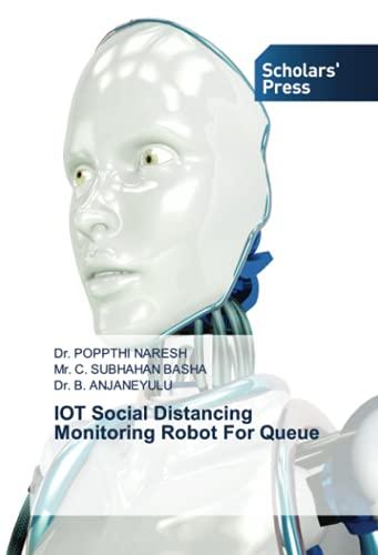 IOT Social Distancing Monitoring Robot For Queue