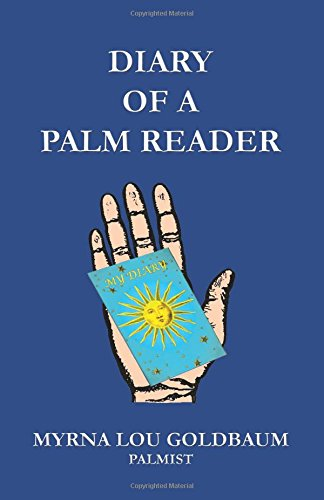 Book: Diary of a Palm Reader by Myrna Lou Goldbaum