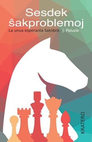 Sesdek ŝakproblemoj (Spanish Edition) (Paperback)