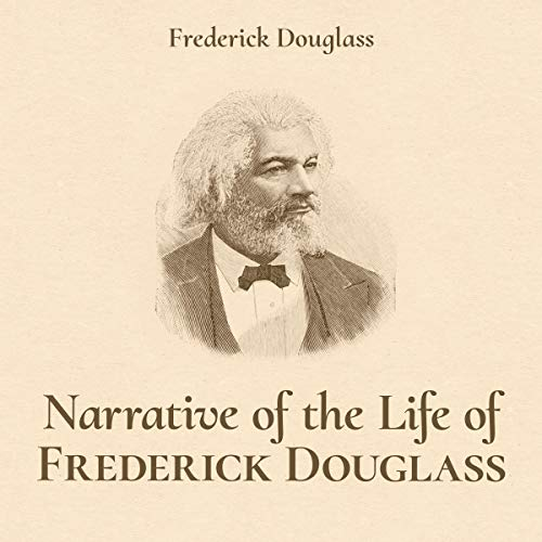 Narrative of the Life of Frederick Douglass: An American Slave, Written by Himself audiobook cover art