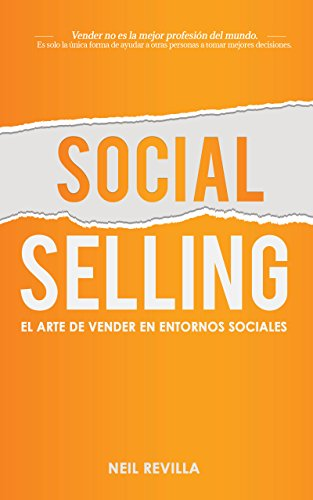 SOCIAL SELLING: El arte de vender en entornos sociales eBook ...