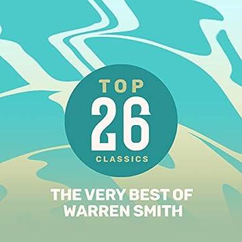 Top 26 Classics - The Very Best of Warren Smith