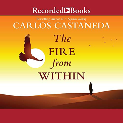 The Fire from Within Audiobook By Carlos Castaneda cover art