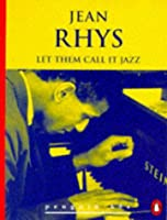 Let Them Call it Jazz and Other Stories (Penguin 60s S.)