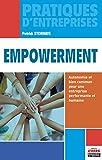 Empowerment - Autonomie et bien commun pour une entreprise performante et humaine